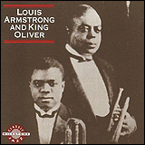 Louis Armstrong and King Oliver / Louis Armstrong and King Oliver (Milestone MDC-47017-2)