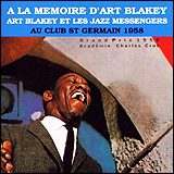 Art Blakey and The Jazz Messengers / Au Club St Germain 1958