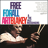 Art Blakey and The Jazz Messengers / Free For All