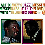Art Blakey / Art Blakey's Jazz Messengers With Thelonious Monk