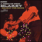 Art Blakey / Holiday for Skins vol.1