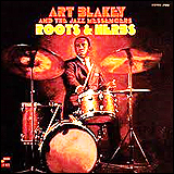 Art Blakey / Roots And Herbs