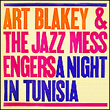 Art Blakey / The Jazz Messengers A Night In Tunisia