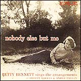 Betty Bennett / Nobody Else But Me