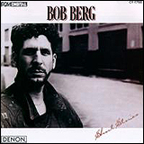 Bob Berg / Shot Stories