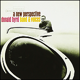 Donald Byrd / Band & Voices A New Perspective
