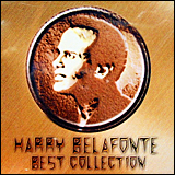 Harry Belafonte / Best Collection RCA