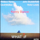 Kenny Barron / What If ?