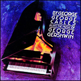 George Cables / Play The Music Of George Gershwin