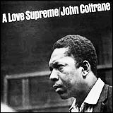 John Coltrane / A Love Supreme