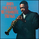 John Coltrane / My Favourite Things