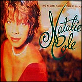 Natalie Cole / No More Blue Christmas'