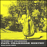 Paul Chambers / Whims Of Chambers