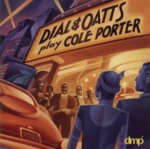 Garry Dial and Dick Oatts / Play Cole Porter