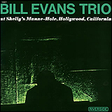 >Bill Evans / Bill Evans At Shelly's Manne-Hole