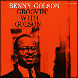 Benny Golson / Groovin' With Golson