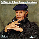 Dexter Gordon / The Other Side of Round Midnight