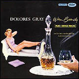 Dolores Gray / Warm Brandy