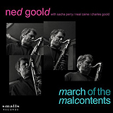 Ned Goold / March Of The Malcontents