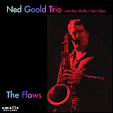 >Ned Goold / The Flows