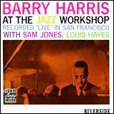 Barry Harris / At The Jazz Workshop
