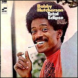 Bobby Hutcherson / Total Eclipse
