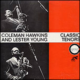 (Lester Young) Coleman Hawkins / Coleman Hawkins and Lester Young