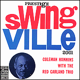 Coleman Hawkins / Coleman Hawkins With The Red Garland Trio