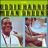 Eddie Harris / Mean Greens