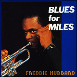 Freddie Hubbard / Blues For Miles