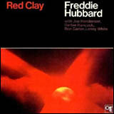 Freddie Hubbard / Red Clay