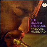 Freddie Hubbard / The Body and The Soul