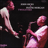 John Hicks and Frank Morgan / Twogerher