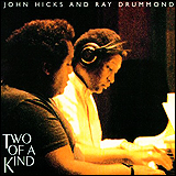 John Hicks / Ray Drummond Two Of A Kind
