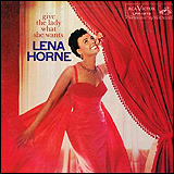Lena Horne / Give The Lady What She Wants