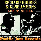 Richard Holmes And Gene Ammons  / Groovin With Jug