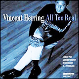 Vincent Herring / All Too Real