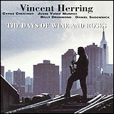 Vincent Herring / The Days of Wine and Roses