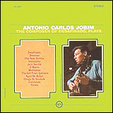 Antonio Carlos Jobim and Claus Ogerman / The Composer of Desafinado, Plays