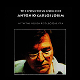 Antonio Carlos Jobim / The Wonderful World of Antonio Carlos Jobim
