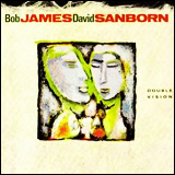 (Bob James) Bob James  and David Sanborn / Double Vision
