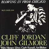 Clifford Jordan / Blowing In From Chicago
