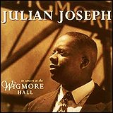 Julian Joseph / In Concert At The Wigmore Hall