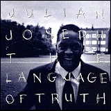Julian Joseph / The Language Of Truth