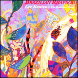 Lee Konitz / Brazilian Rhapsody