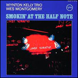 (Wynton Kelly) ・ Wes Montgomery / The Complete Smokin At the Half Note Vol1 Wes Montgomery