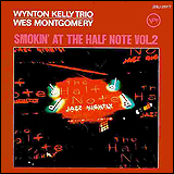 (Wynton Kelly) ・ Wes Montgomery / The Complete Smokin At the Half Note Vol2 Wes Montgomery
