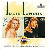 Julie London / Julie is Her Name Vol1 and Vol2