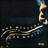 Bob Mintzer / One Music