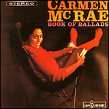 Carmen Mcrae / Book of Ballads